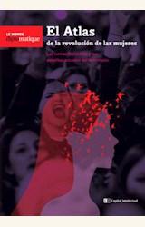 Papel EL ATLAS DE LA REVOLUCION DE LAS MUJERES / LE MONDE DIPLOMATIQUE