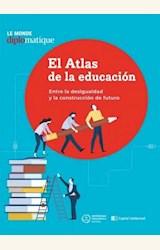 Papel EL ATLAS DE LA EDUCACIÓN