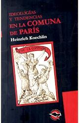 Papel IDEOLOGIAS Y TENDENCIAS EN LA COMUNA DE PARIS