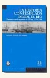Papel LA HISTORIA CONTEMPLADA  DESDE EL RIO