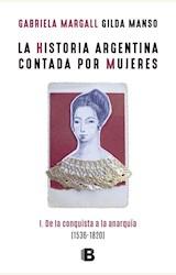Papel LA HISTORIA ARGENTINA CONTADA POR MUJERES (1536-1820)