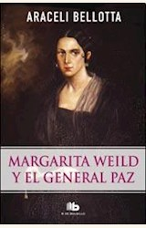 Papel MARGARITA WEILD Y EL GENERAL PAZ
