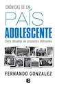 Libro Cronicas De Un Pais Adolescente