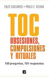 Papel TOC: OBSESIONES, COMPULSIONES Y RITUALES