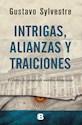 Libro Intrigas  Alianzas Y Traiciones