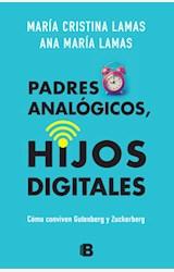 Papel PADRES ANALÓGICOS, HIJOS DIGITALES