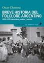 Libro Breve Historia Del Folclore Argentino ( 1920 - 1970 )