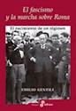 Libro El Fascismo Y La Marcha Sobre La Roma