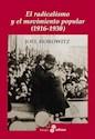 Libro Radicalismo Y La Movilizacion Popular (1916-1930)