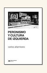 Papel PERONISMO Y CULTURA DE IZQUIERDA