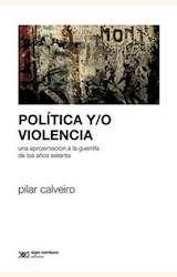 Papel POLITICA Y/O VIOLENCIA