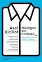 Libro Dialogos Sin Corbata