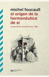 Papel EL ORIGEN DE LA HERMENEUTICA DE SI