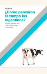 Papel ¿ CÓMO PENSARON EL CAMPO LOS ARGENTINOS ?
