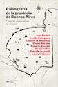 Libro Radiografia De La Provincia De Buenos Aires