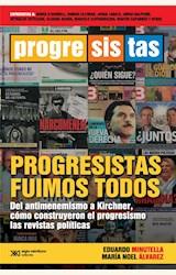 Papel PROGRESISTAS FUIMOS TODOS