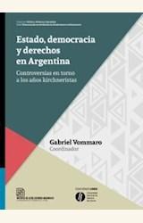 Papel ESTADO, DEMOCRACIA Y DERECHOS EN LA ARGENTINA