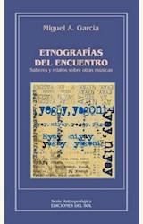 Papel ETNOGRAFIAS DEL ENCUENTRO