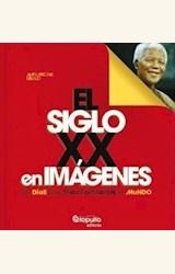 Papel EL SIGLO XX EN IMAGENES