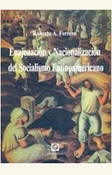 Papel ENAJENACION Y NACIONALIZACION DEL SOCIALISMO LATINOAMERICANO