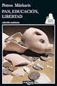 Libro Pan  Educacion Y Libertad