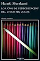 Libro Los Años De Peregrinacion Del Chico Sin Color