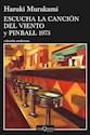 Libro Escucha La Cancion Del Viento Y Pinball 1973