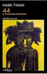 Papel 44. EL FORASTERO MISTERIOSO