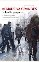 Papel LA HERIDA PERPETUA