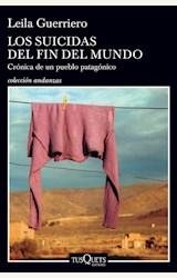 Papel LOS SUICIDAS DEL FIN DEL MUNDO (REED.)