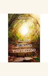 Papel EL SER HUMANO Y SU DESTINO