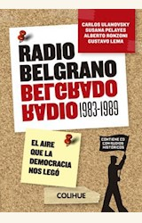 Papel RADIO BELGRANO 1983 - 1989 (CON CD)