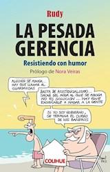 Papel LA PESADA GERENCIA