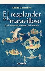 Papel EL RESPLANDOR DE LO MARAVILLOSO