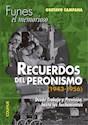 Libro Recuerdos Del Peronismo