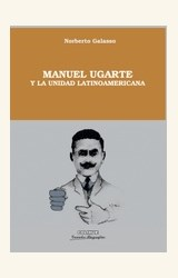 Papel MANUEL UGARTE Y LA UNIDAD LATINOAMERICANA