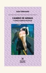 Papel CAMBIO DE ARMAS Y OTROS CUENTOS POLITICOS