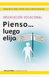 Papel ORIENTACION VOCACIONAL: PIENSO LUEGO ELIJO