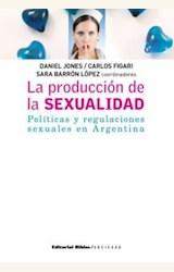 Papel LA PRODUCCION DE LA SEXUALIDAD