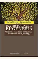Papel UNA HISTORIA DE LA EUGENESIA
