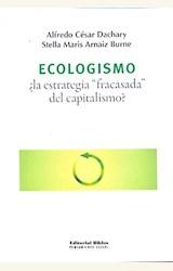 Papel ECOLOGISMO ¿LA ESTRATEGIA FRACASADA DEL CAPITALISMO?
