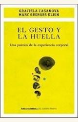 Papel EL GESTO Y LA HUELLA