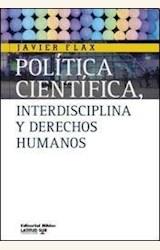 Papel POLITICA CIENTIFICA, INTERDISCIPLINA Y DERECHOS HUMANOS