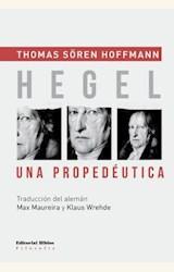Papel HEGEL, UNA PROPEDEUTICA