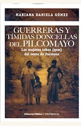 Papel GUERRERAS Y TIMIDAS DONCELLAS DEL PILCOMAYO