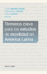 Papel TÉRMINOS CLAVE PARA LOS ESTUDIOS DE MOVILIDAD EN AMÉRICA LATINA
