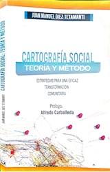 Papel CARTOGRAFÍA SOCIAL. TEORÍA Y MÉTODO