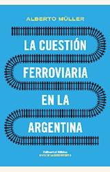 Papel LA CUESTIÓN FERROVIARIA EN LA ARGENTINA