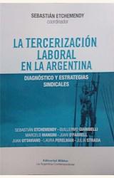 Papel LA TERCERIZACIÓN LABORAL EN LA ARGENTINA