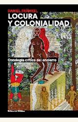 Papel LOCURA Y COLONIALIDAD